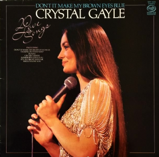 Crystal Gayle - Don't It Make My Brown Eyes Blue: 20 Love Songs (LP) (EX+/VG)